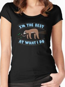 I'm the Best at what i do Women's Fitted Scoop T-Shirt