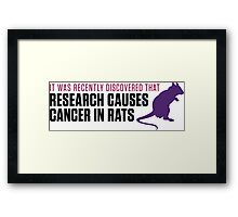 Research increases the risk of cancer in rats Framed Print