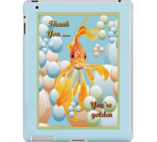 Thank You, You're Golden Vermillion Goldfish Humor iPad Case/Skin