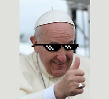 Pope Francis Thug Life Unisex T-Shirt