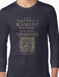 Shakespeare, Hamlet. Dark clothes version. Long Sleeve T-Shirt