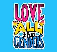 Love All The Genders Pansexual Pride Statement by riotcakes