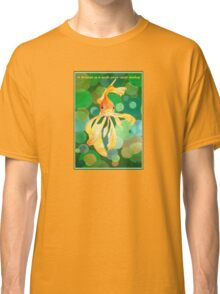 A Dream Is A Wish Your Carp Makes Classic T-Shirt