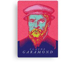 Claude Garamond (type designer of Garamond) Canvas Print