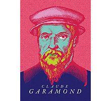 Claude Garamond (type designer of Garamond) Photographic Print