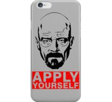 Apply Yourself  iPhone Case/Skin