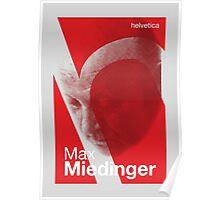 Max Miedinger (type designer of Helvetica) Poster