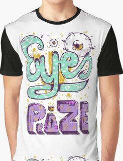Eyes On The Prize! Graphic T-Shirt