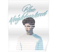 Blue Neighborhood Lyrics  Poster