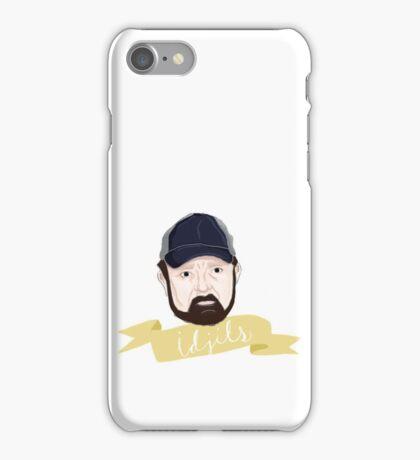 Idjits. iPhone Case/Skin