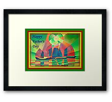 Happy Father's Day Sea of Green With Cubist Abstract Junks  Framed Print