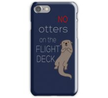 no otters on your phone iPhone Case/Skin
