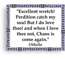 Excellent Wretch - Shakespeare Canvas Print