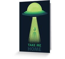 Take Me Home Greeting Card