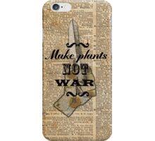 Make Plants,Not War Dictionary Art iPhone Case/Skin