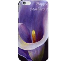 Happy Mother's Day Lavender Calla Lily iPhone Case/Skin