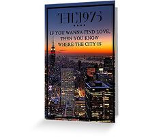 The 1975 -The City- Greeting Card