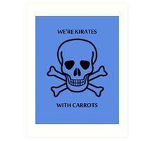 Kirates with Karrots Art Print