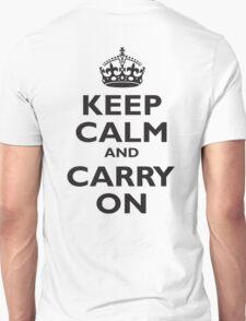 KEEP CALM, Keep Calm & Carry On, Be British! Blighty, UK, United Kingdom, Black on white Unisex T-Shirt