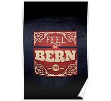 Feel the Bern –Bernie Sanders –2016 Election Poster