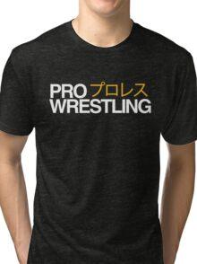 Pro Wrestling  Tri-blend T-Shirt