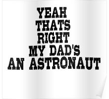 Astronaut Space Dad Poster