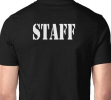 Bar Staff, STAFF, Restaurant Staff, Floor Staff, Workers, Security, Stencil Unisex T-Shirt