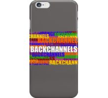 BACKCHANNELS! iPhone Case/Skin