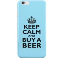 KEEP CALM, BUY A BEER, BE COOL, ON ICE BLUE iPhone Case/Skin