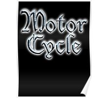 Motor Cycle, Biker, Rocker, Motorbike, Gang, riding, Biker chic Poster