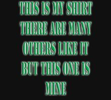 My Shirt, JAR HEAD, WAR, Marine, Grunt, Infantry, Soldier, Gulf War Unisex T-Shirt