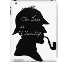 Our Love is Elementary  iPad Case/Skin