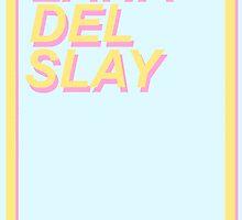LANA DEL SLAY  by TonyJoShawn