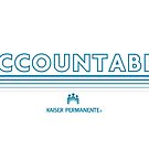Accountable shirt 3 by DirtMcGirt