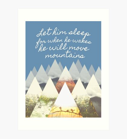 He Moves Mountains - Blue Art Print