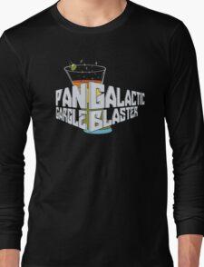 Pan Galactic Gargle Blaster Long Sleeve T-Shirt