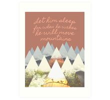 He Moves Mountains - Brown Art Print