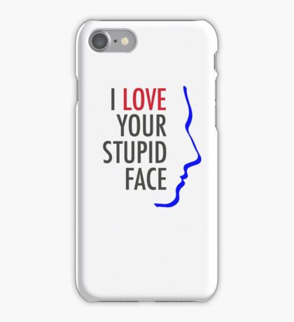 "Doctor Who ""I Love Your Stupid Face"" iPhone Case/Skin"