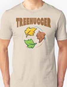"Earth Day ""Treehugger"" Unisex T-Shirt"