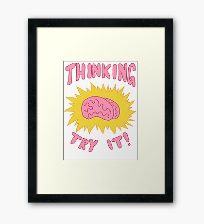 Thinking Try It! - Fabulous Brains, Man Framed Print