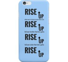 Hamilton Rise Up iPhone Case/Skin