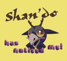 Shan'do has noticed me! One Piece - Short Sleeve