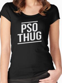 Pso Thug - Black Edition Women's Fitted Scoop T-Shirt