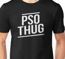Pso Thug - Black Edition Unisex T-Shirt