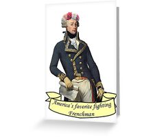 America's Favorite Fighting Frenchman Greeting Card
