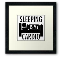 Sleeping Is My Cardio Framed Print