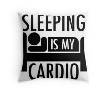 Sleeping Is My Cardio Throw Pillow