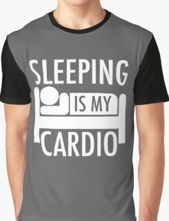 Sleeping Is My Cardio Graphic T-Shirt