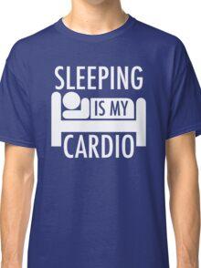 Sleeping Is My Cardio Classic T-Shirt