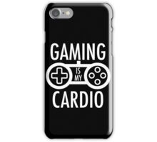 Gaming Is My Cardio iPhone Case/Skin